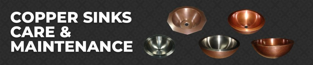 Copper Sinks Care & Maintenance